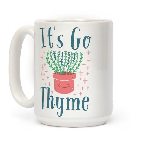 It's Go Thyme Coffee Mug