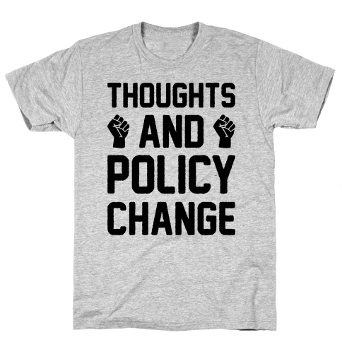Thoughts And Policy Change Mens T-Shirt