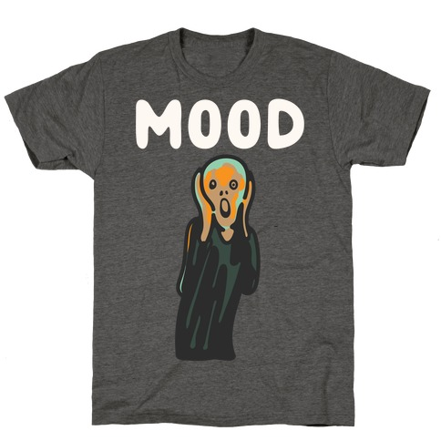 Mood The Scream Parody White Print T-Shirt