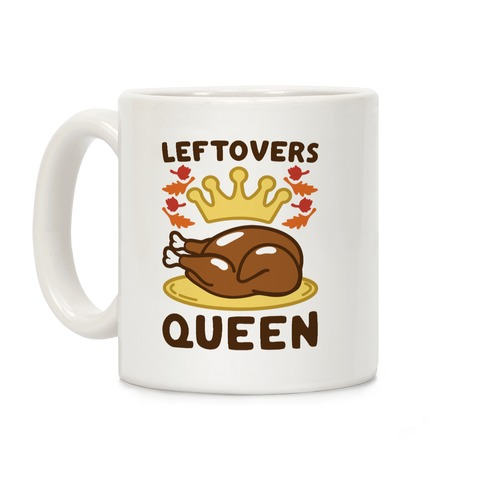 Leftovers Queen Coffee Mug