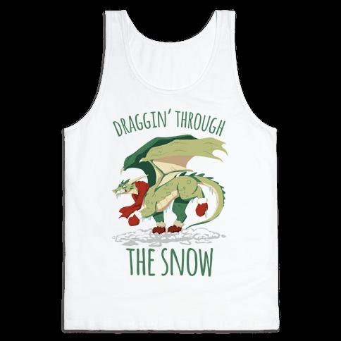 Draggin' Through The Snow Tank Top