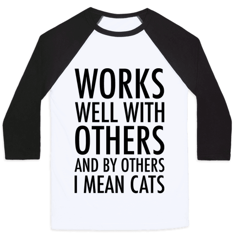 By Others I Mean Cats Baseball Tee
