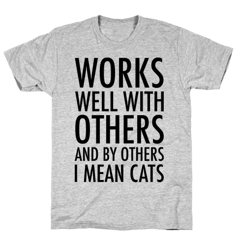 By Others I Mean Cats Mens T-Shirt
