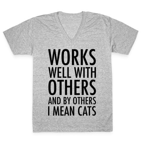By Others I Mean Cats V-Neck Tee Shirt