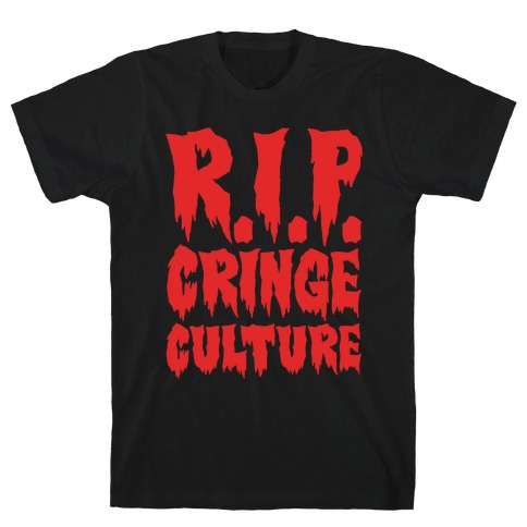 R.I.P. Cringe Culture White Print T-Shirt