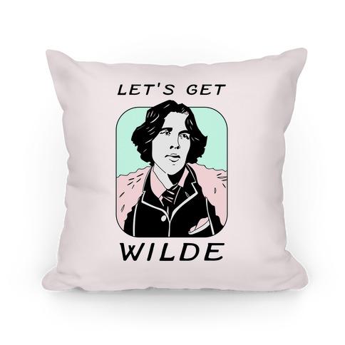 Let's Get Wilde (Oscar Wilde) Pillow