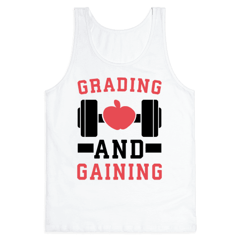 Grading and Gaining Tank Top