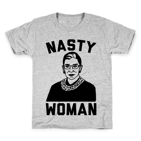 Nasty Woman RBG Kids T-Shirt