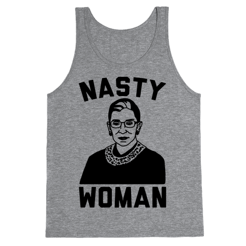 Nasty Woman RBG Tank Top