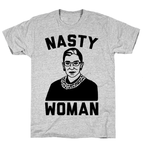 Nasty Woman RBG Mens T-Shirt