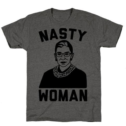 Nasty Woman RBG T-Shirt