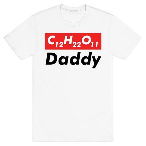 C12H22O11 (sugar) Daddy  T-Shirt