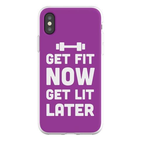 Get Fit Now Get Lit Later Phone Flexi-Case