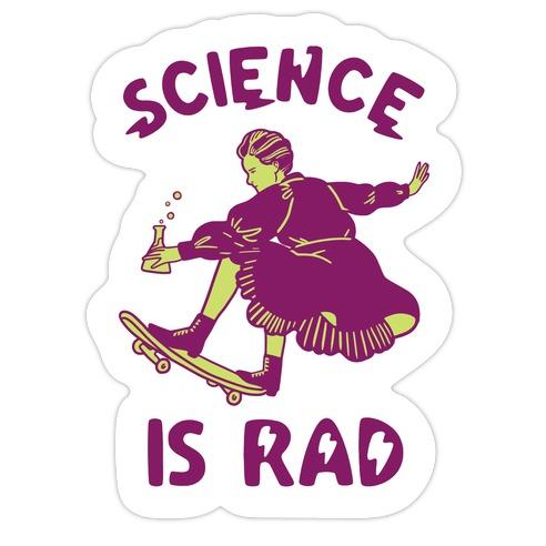 Science Is Rad (Marie Curie) Die Cut Sticker
