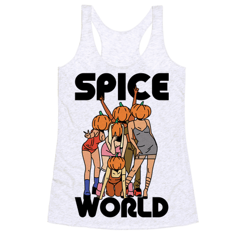 Spice World Pumpkin Spice Racerback Tank Top