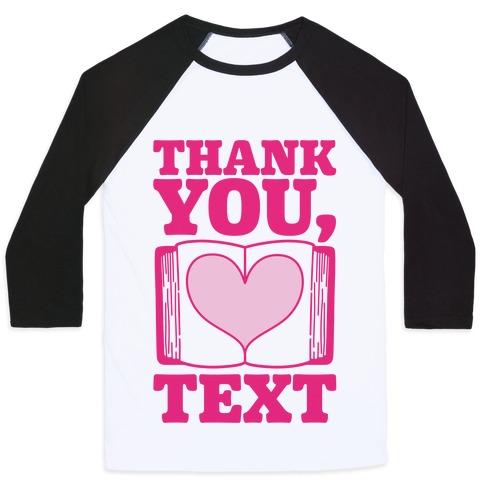 Thank You Text Book Parody Baseball Tee