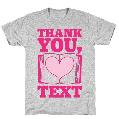 Thank You Text Book Parody T-Shirt
