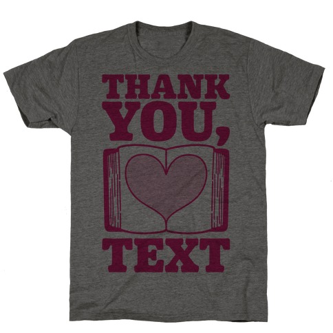 Thank You Text Book Parody T-Shirt
