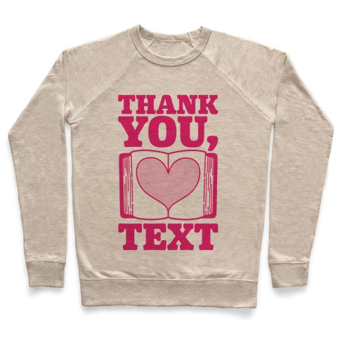 Thank You Text Book Parody Pullover
