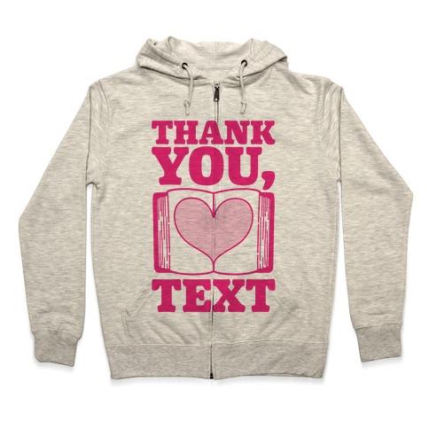 Thank You Text Book Parody Zip Hoodie