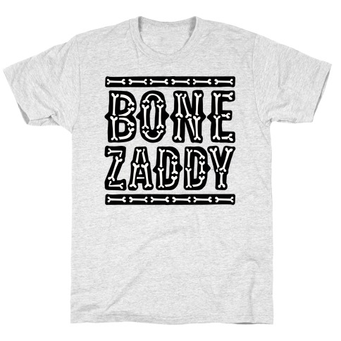 Bone Zaddy T-Shirt