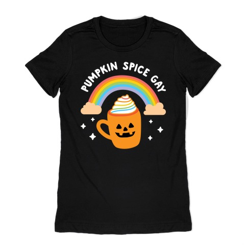 Pumpkin Spice Gay Womens T-Shirt