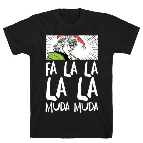 Fa La La La La Muda Muda - Dio T-Shirt