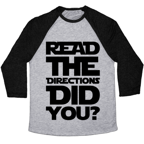 Read The Directions Did You Parody Baseball Tee