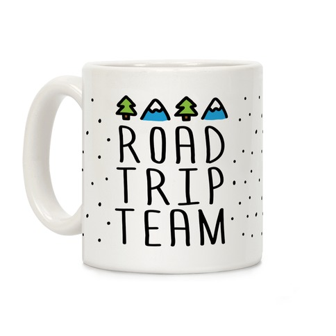 Road Trip Team Coffee Mug
