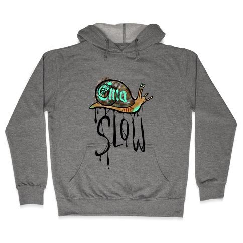 Emo and Slow  Hooded Sweatshirt