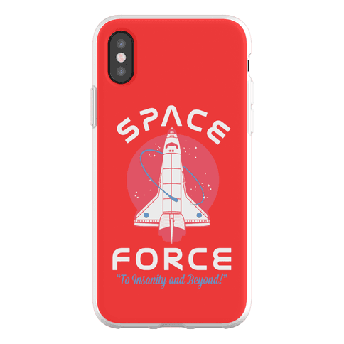 Space Force To Insanity and Beyond Phone Flexi-Case