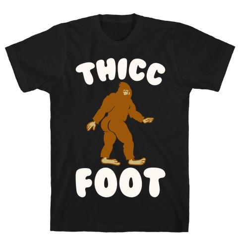 Thicc Foot White Print T-Shirt