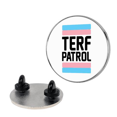 Terf Patrol  pin