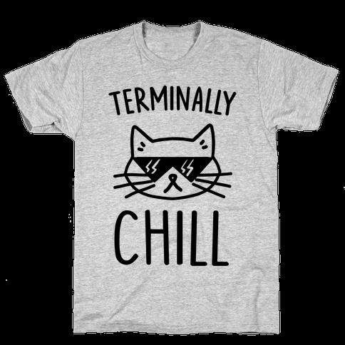 Terminally Chill Cat Mens/Unisex T-Shirt