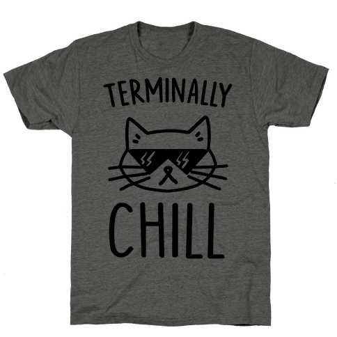 Terminally Chill Cat Mens T-Shirt