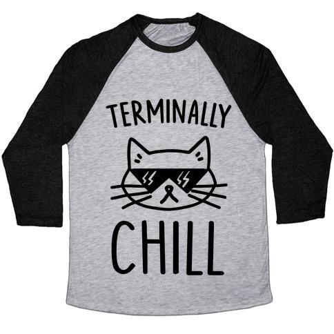 Terminally Chill Cat Baseball Tee
