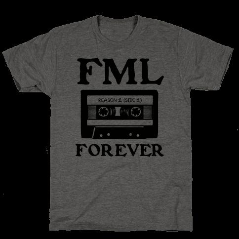 FML Forever