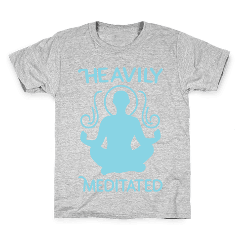 Heavily Meditated Kids T-Shirt