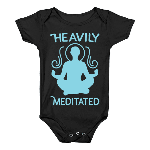 Heavily Meditated Baby Onesy