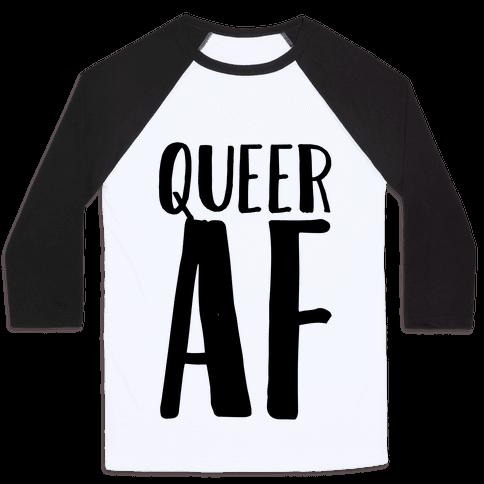 Queer AF Baseball Tee