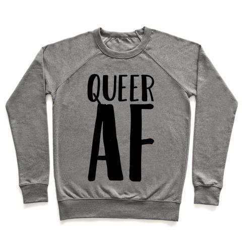 Queer AF Pullover