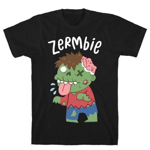 Zermbie T-Shirt