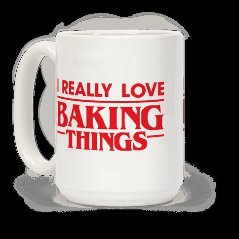I Really Love Baking Things Parody
