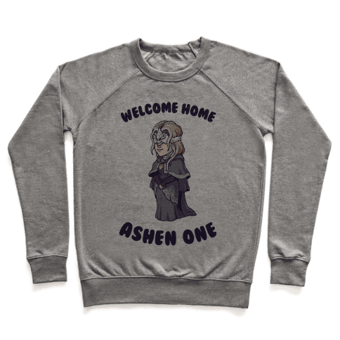 Welcome Home Ashen One Pullover