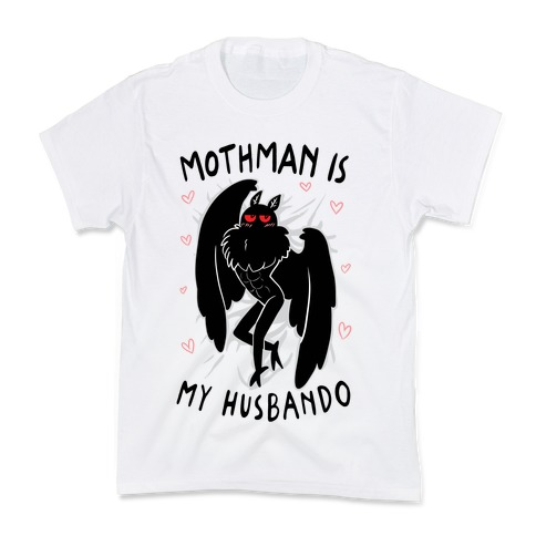 Mothman Is My Husbando Kids T-Shirt
