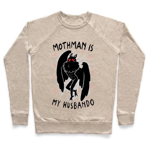 Mothman Is My Husbando Pullover