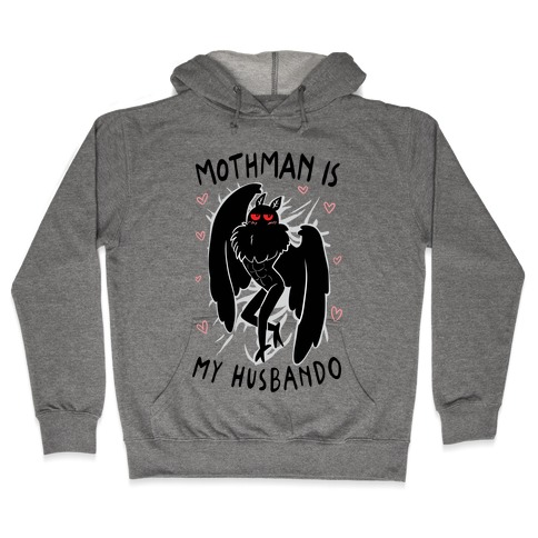 Mothman Is My Husbando Hooded Sweatshirt