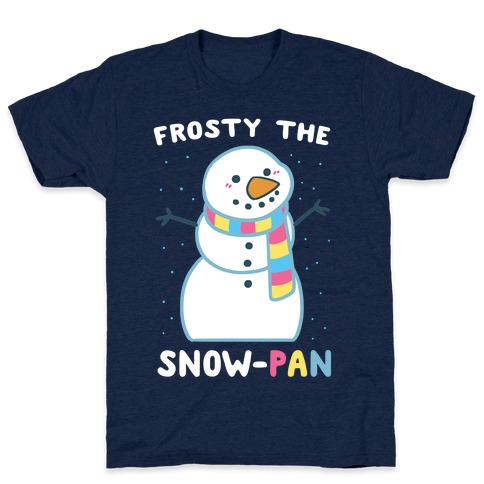 Frosty the Snow-Pan T-Shirt