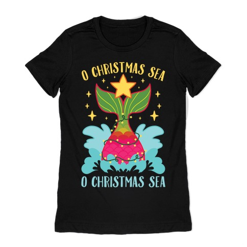 O Christmas Sea, O Christmas Sea Womens T-Shirt