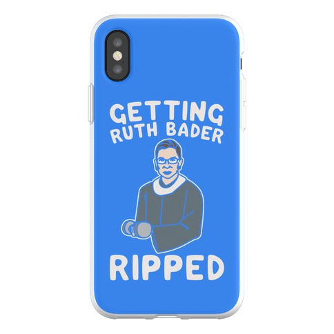 Getting Ruth Bader Ripped Phone Flexi-Case